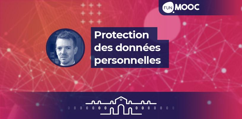 Mooc - Protection des données personnelles: le nouveau droit